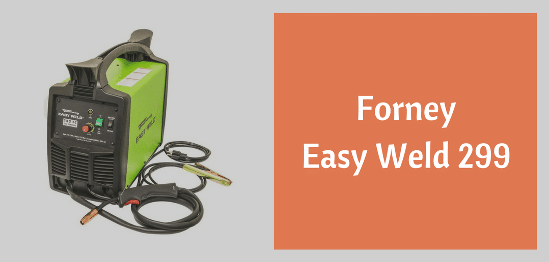 forney 299 easy weld